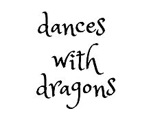 dances with dragons Photographic Print
