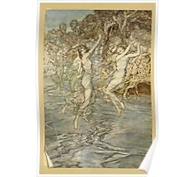 Comus Illustrated by Arthur Rackham 1921 0171 Dancing on the Water Poster