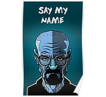 Say my NAME Poster