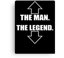 The Man, The Legend  Canvas Print