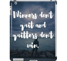 Winners Don't Quit Quote iPad Case/Skin