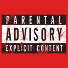 Parental Advisory by Justin Minns