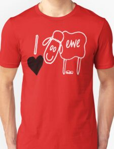 I Love Ewe Unisex T-Shirt