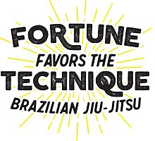 Fortune Favors the Technique by crushbjj