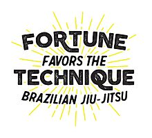 Fortune Favors the Technique Photographic Print