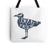 """Wild And Free"" Seagull Tote Bag"