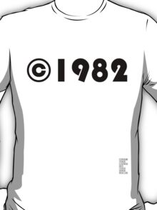 Year of Birth ©1982 - Light variant T-Shirt