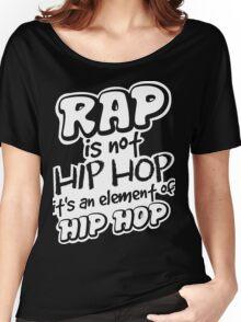 Rap is not Hip Hop  Women's Relaxed Fit T-Shirt