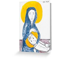 Virgin Mary's missed abortion Greeting Card