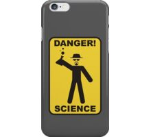 Danger! Science iPhone Case/Skin