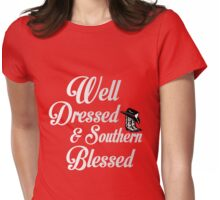 WELL DRESSED AN SOUTHERN BLESSED Womens Fitted T-Shirt