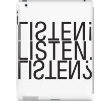 Listen! Listen. Listen? iPad Case/Skin