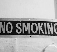No Smoking by Adam Jones