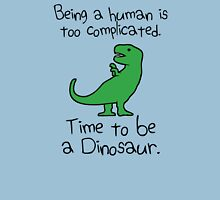 Time To Be A Dinosaur T-Shirt