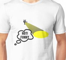 Not Funny Theater Lighting Unisex T-Shirt