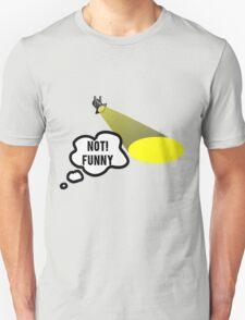 Not Funny Theater Lighting T-Shirt