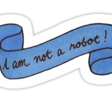Not a Robot Sticker