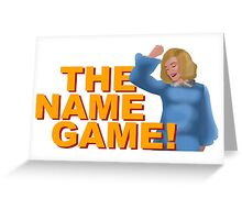 The Name Game Sister Jude w/ text Greeting Card