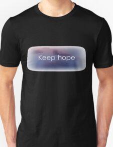 Keep hope Unisex T-Shirt