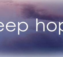 Keep hope Sticker