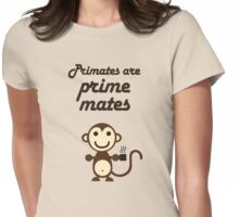 Primates are Prime Mates Womens Fitted T-Shirt