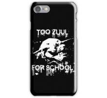 Too Zuul for School iPhone Case/Skin