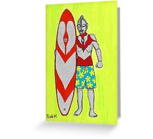 ULTRAMAN goes surfing Greeting Card