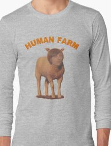 Human Farm Long Sleeve T-Shirt