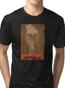 attack. Tri-blend T-Shirt