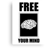 FREE YOUR MIND! Canvas Print