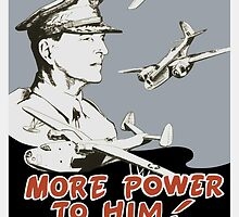 More Power To Him -- General MacArthur Poster by warishellstore
