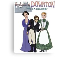 Weekend at Downton Canvas Print