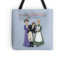 Weekend at Downton Tote Bag
