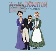 Weekend at Downton Unisex T-Shirt