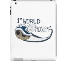 1st World Problems iPad Case/Skin