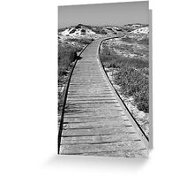Boardwalk in the Dunes Greeting Card