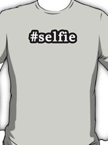 Selfie - Hashtag - Black & White T-Shirt