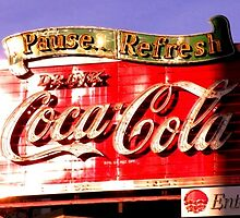 Old style Coca-Cola sign~The pause that refreshes! by Southerngurl