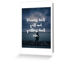 Winners Don't Quit Quote Greeting Card
