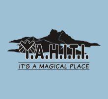 T.A.H.I.T.I. It's a Magical Place - Dark by GeekGoth