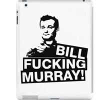 BillF***Murray iPad Case/Skin