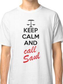 Keep Calm and Call Saul Classic T-Shirt