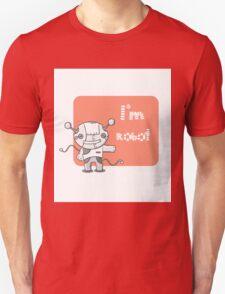 I am the robot. T-Shirt