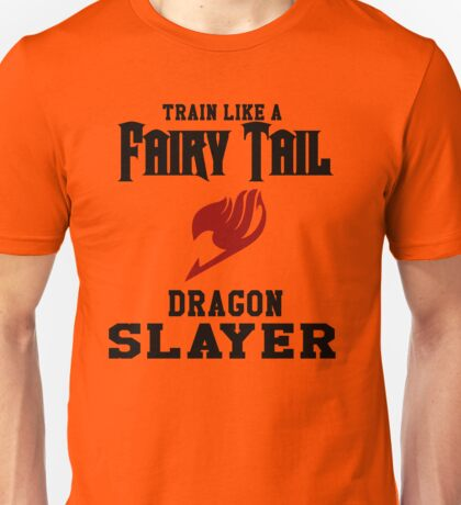 Fairy Tail - Train like Natsu! Unisex T-Shirt