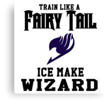 Fairy Tail - Train like Gray! Canvas Print