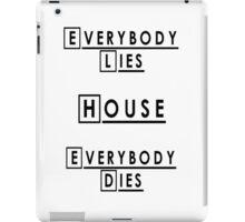 House MD Everybody Lies iPad Case/Skin