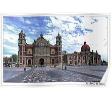México. Antigua Basílica de Santa María de Guadalupe e Iglesia y Convento de las Madres Capuchinas. Poster