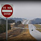 Do Not Enter..... by LauraBroussard