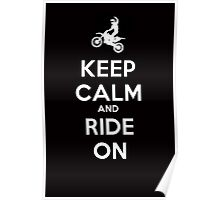 KEEP CALM AND RIDE ON - MOTOCROSS Poster