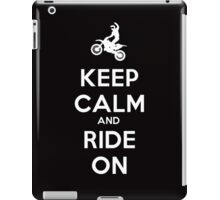 KEEP CALM AND RIDE ON - MOTOCROSS iPad Case/Skin